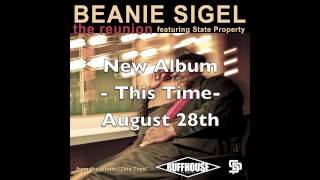 """Beanie Sigel """"The Reunion"""" Feat. State Property"""