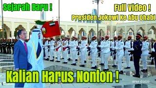 Merinding ! Beginilah Sambutan Abu Dhabi Untuk Presiden Jokowi