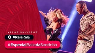 RALA RALA   Part. Lore Improta   Especial Baile Da Santinha De Verão | Léo Santana