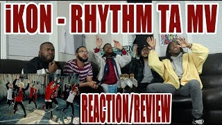 iKON - 리듬 타 RHYTHM TA MV REACTION/REVIEW
