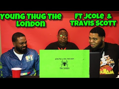 Young Thug - The London (ft. J. Cole & Travis Scott) [Official Audio] REACTION 🔥