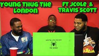 Young Thug   The London (ft. J. Cole & Travis Scott) [Official Audio] REACTION 🔥