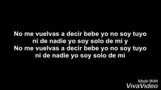 Bad Bunny   Solo De Mi  Letra