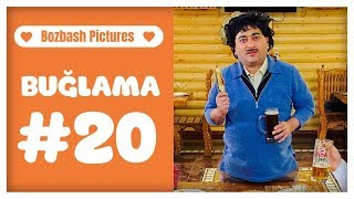 """""""Buğlama"""" #20 Yeni (20.04.2019) #BozbashPictures"""