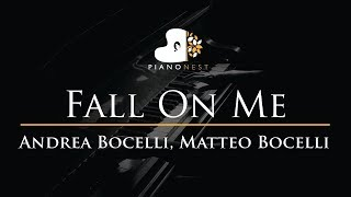 Andrea Bocelli, Matteo Bocelli   Fall On Me   Piano Karaoke  Sing Along Cover With Lyrics
