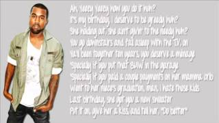 2 chainz ft Kanye West - Birthday Song Lyrics (Dirty)