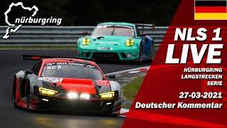 Nürburgring 2021 NLS Lauf 1 CANCELLED   🇩🇪 DE Livestream - 66. ADAC Westfalenfahrt 27.03.2021