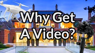 Why get a property video?