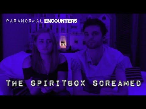 The Spirit Box Screamed