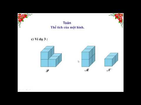 Môn Toán lớp 5 bài Tính thể tích của một hình Giáo viên Nguyễn Thiện Tài