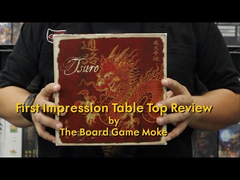 First Impression Table Top Review: Tsuro