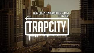 Fetty Wap - Trap Queen (Onderkoffer Remix)