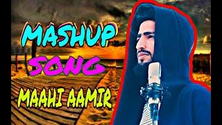 Kashmiri Mashup Song || Maahi Aamir || Super Hit Song Of 2020