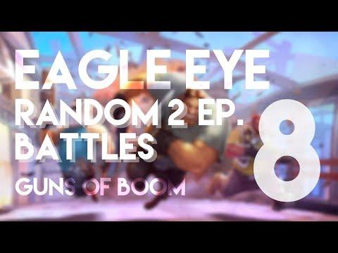 EE™ | Guns of Boom | R2B | ep.8