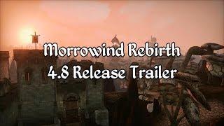 Morrowind Rebirth - 4-8 Release Trailer