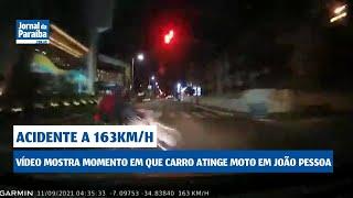 Câmeras flagram acidente a 163 km/h em João Pessoa