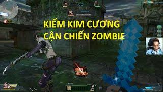 Bình Luận Truy Kích   Kiếm Kim Cương Hủy Diệt Zombie ✔