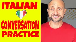 Beginner Italian Conversation Practice: Improve Your Italian Language And Speak Italian, NOW [IT]