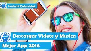 NUEVA MEJOR APP PARA DESCARGAR MUSICA Y VIDEOS EN ANDROID-ALTA CALIDAD-2016