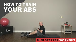 How to Train Your Abs | Mini Stepper Workout
