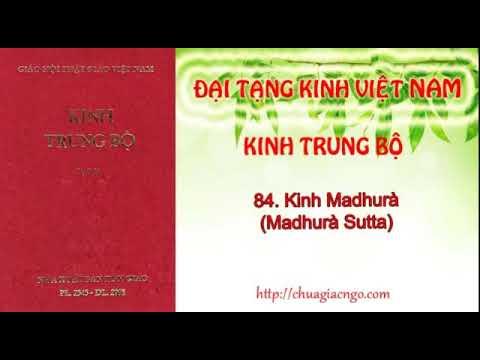 Kinh trung bộ - 084. Kinh Madhura