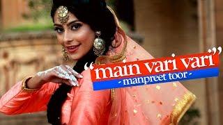 "Manpreet Toor | ""Main Vari Vari"" (AR Rahman)"