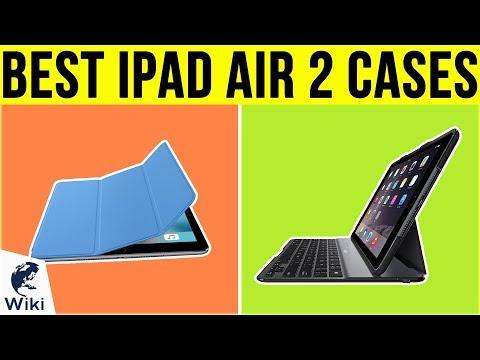 9 Best iPad Air 2 Cases 2019