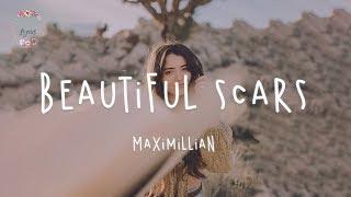 Maximillian - Beautiful Scars (Lyric Video)