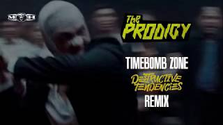 The Prodigy - Timebomb Zone (Destructive Tendencies Remix)