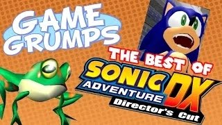 Game Grumps - The Best of SONIC ADVENTURE DX