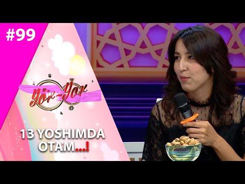 Yor-yor 99-son 13 yoshimda Otam...! (27.07.2021)