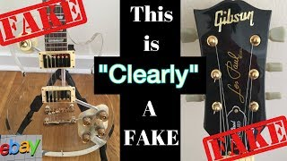 This is CLEARLY a Fake! Watch Out for this eBay Auction... Transparent Gibson Les Paul | WYRON EP 93