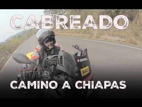 CABREADO | Camino a Chiapas