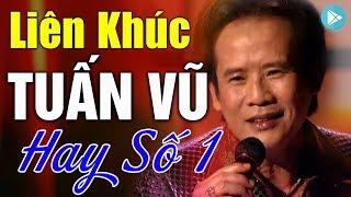 lien-khuc-tuan-vu-hay-so-1-lien-khuc-nhac-vang-remix-soi-dong-nhat-lien-khuc-tuan-vu-dac-biet
