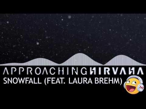 VGD Nightcore - Snowfall - Approaching Nirvana (feat. Laura Brehm)