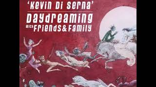 Daydreaming with Kevin Di Serna - 28-09-2018
