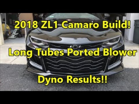 2018 ZL1 Camaro Build! Ported Blower. Kooks Long Tubes. Dyno Results!
