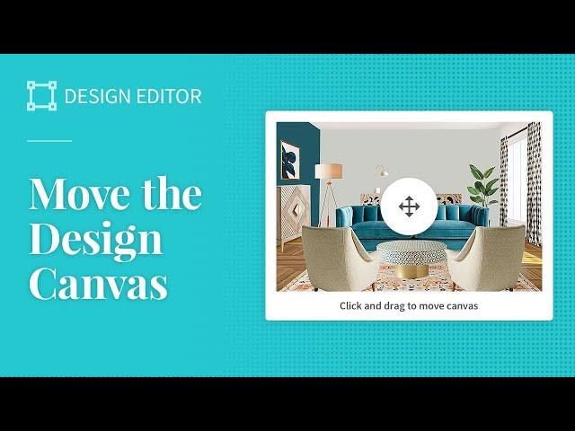 Move the Design Canvas
