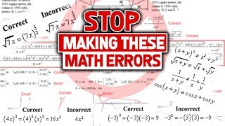 Dear High School (and College) Students, STOP Making These Math Errors