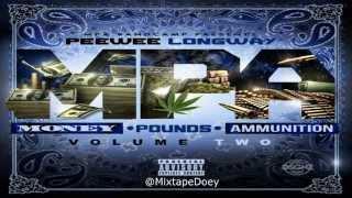 Peewee Longway - Money, Pounds, Ammunition 2 ( Full Mixtape ) (+ Download (Link )