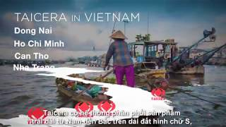 TAICERA COMPANY PROFILE VIDEO (TIENG VIET) 2018