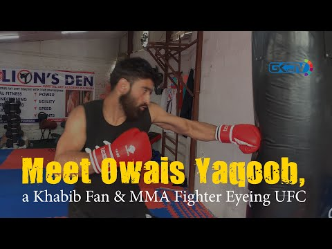 Meet Owais Yaqoob, a Khabib Fan & MMA Fighter Eyeing UFC