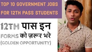 Top 10 Government Jobs For 12th Pass Students - Download this Video in MP3, M4A, WEBM, MP4, 3GP