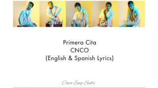 CNCO  Primera Cita (EnglishSpanish Lyrics)