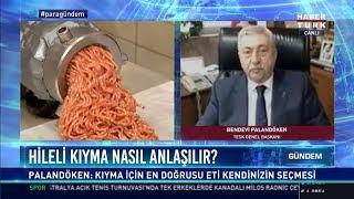 Hileli kıyma nasıl anlaşılır? -  TESK Genel Başkanı Bendevi Palandöken