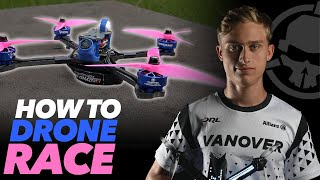 Drone Racing Crash Course - with DRL 2019 Champion CaptainVanover