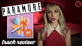 Paramore - Told You So | Track Review