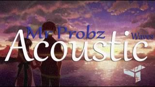 Mr  Probz   Waves [Acoustic]