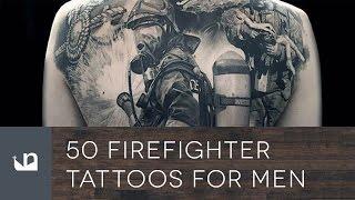 50 Firefighter Tattoos For Men