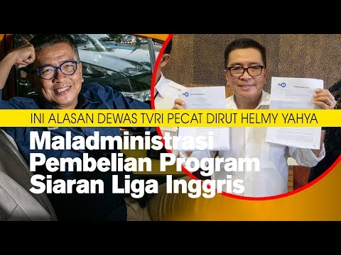 Dewas TVRI Pecat Dirut Helmy Yahya, Maladministrasi Pembelian Program Siaran Liga Inggris